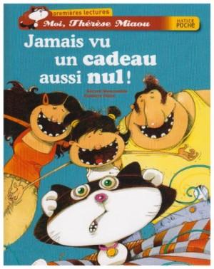 """Afficher """"Moi, Thérèse Miaou n° 1 Jamais vu un cadeau aussi nul !"""""""