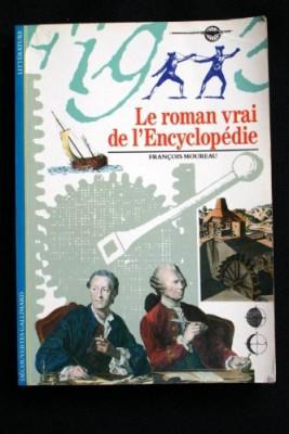 """Afficher """"Le Roman vrai de l'encyclopédie"""""""