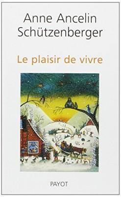 """Afficher """"Le plaisir de vivre"""""""