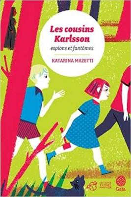 vignette de 'Les cousins Karlsson n° 1<br />Espions et fantômes (Katarina Mazetti)'
