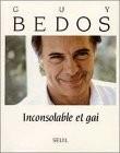 """Afficher """"Inconsolable et gai"""""""