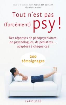 """Afficher """"Tout n'est pas forcément psy !"""""""