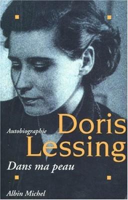 """Afficher """"Autobiographie / Doris Lessing. n° 1 Dans ma peau"""""""
