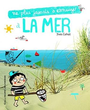 """Afficher """"Ne plus jamais s'ennuyer à la mer"""""""