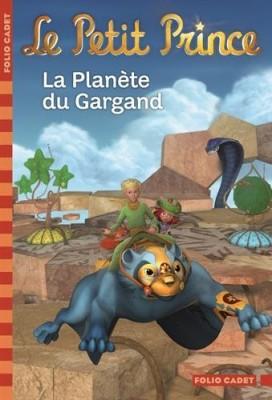 """Afficher """"Le petit prince n° 11 La planète du Gargand"""""""