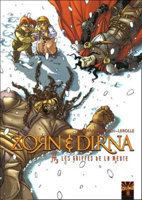 """Afficher """"Zorn & Dirna. n° 3 Les griffes de la meute"""""""