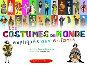 """Afficher """"Les costumes du monde expliqués aux enfants"""""""