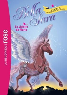 """Afficher """"Bella Sara n° 3 La victoire de Marie"""""""