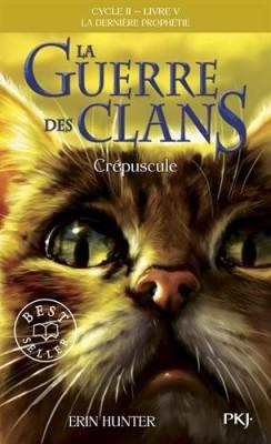 """Afficher """"Guerre des clans, cycle 2 (La) : la dernière prophétie n° V Crépuscule"""""""