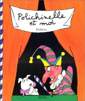 """Afficher """"Polichinelle & moi"""""""