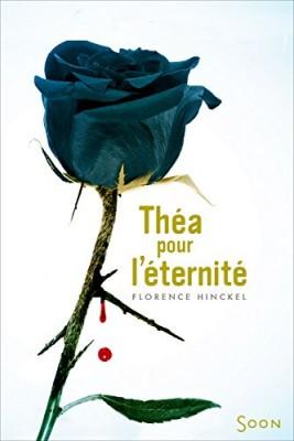 vignette de 'Théa pour l'éternité (Florence Hinckel)'