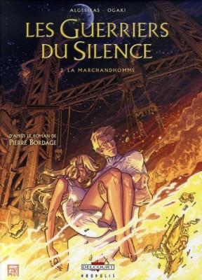 """Afficher """"guerriers du silence (Les) n° 2 marchandhomme (La)"""""""