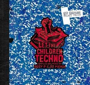 """Afficher """"Let the children techno"""""""