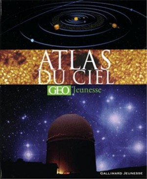 "Afficher ""Atlas du ciel ""GEO""jeunesse"""