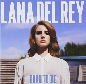 """Afficher """"Born to die"""""""