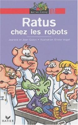"""Afficher """"Les aventures du rat vert Ratus chez les robots"""""""