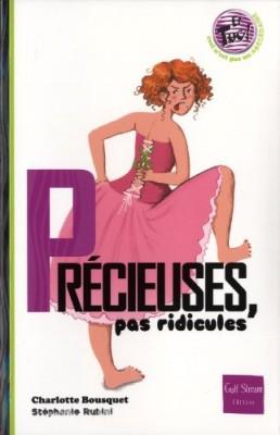 """Afficher """"Précieuses, pas ridicules"""""""