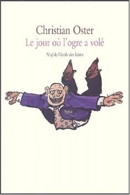 """Afficher """"Le jour où l'ogre a volé"""""""