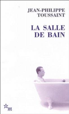 vignette de 'La salle de bain (Jean-Philippe Toussaint)'