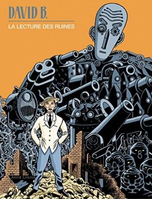 """Afficher """"La Lecture des ruines"""""""