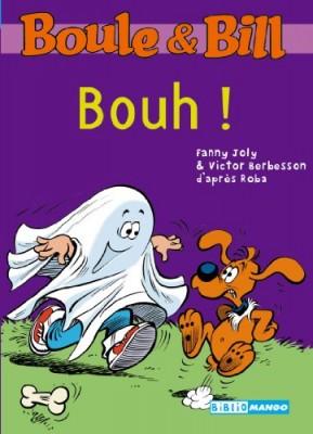 """Afficher """"Boule et Bill (romans) Bouh !"""""""