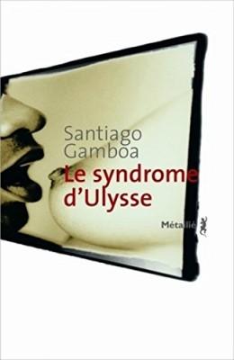 """Afficher """"Le syndrome d'Ulysse"""""""