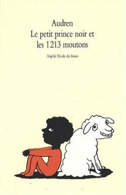 """Afficher """"Le petit prince noir et les 1213 moutons"""""""