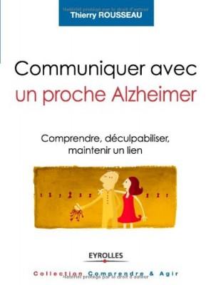 vignette de 'Communiquer avec un proche Alzheimer (Thierry Rousseau)'