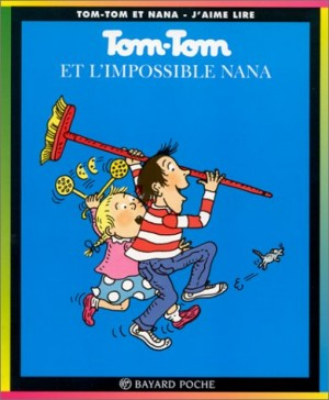 "Afficher ""Tom-Tom et Nana n° 1<br /> Tom-Tom et l'impossible Nana"""