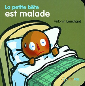 """Afficher """"La petite bête est malade"""""""
