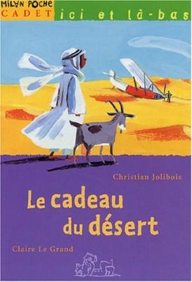 """Afficher """"Le Cadeau du désert"""""""
