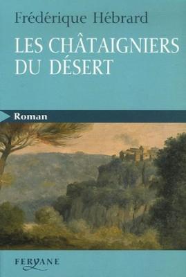 """Afficher """"Les Châtaigniers du désert"""""""