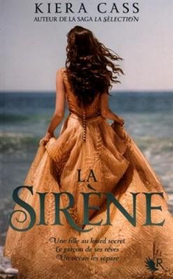 vignette de 'La sirène (Cass, Kiera)'
