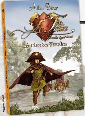 """Afficher """"Le Félin, chevalier agent secret Le trésor des templiers"""""""