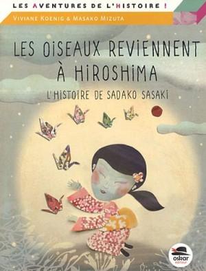 """Afficher """"Les oiseaux reviennent à Hiroshima"""""""