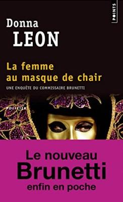 """Afficher """"Une enquête du commissaire Brunetti La femme au masque de chair"""""""