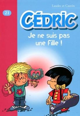 """Afficher """"Cédric n° 21 Je ne suis pas une fille"""""""