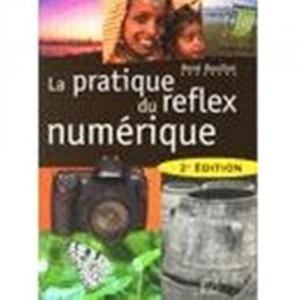 """Afficher """"pratique du reflex numérique (La)"""""""