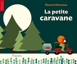 """Afficher """"La petite caravane"""""""