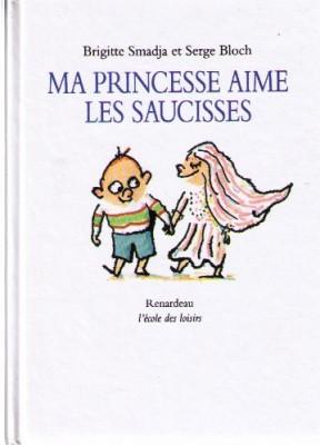 """Afficher """"Ma princesse aime les saucisses"""""""