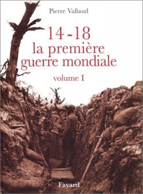 """Afficher """"14-18 La première guerre mondiale"""""""