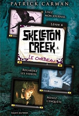 "Afficher ""Skeleton Creek n° 4 Le corbeau"""