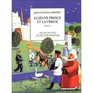 """Afficher """"Le jeune prince et la vérité"""""""