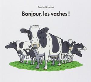 vignette de 'Bonjour, les vaches ! (Yuichi Kasano)'