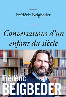 """Afficher """"Conversations d'un enfant du siècle"""""""