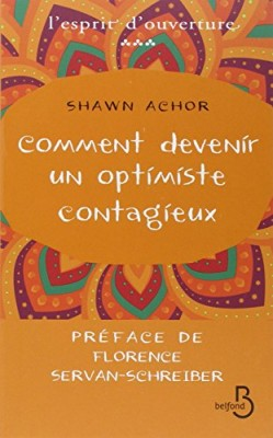 vignette de 'Comment devenir un optimiste contagieux (Shawn Achor)'