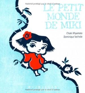 """Afficher """"Le petit monde de Miki"""""""