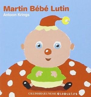 """Afficher """"Drôles de bébés. n° 7Martin bébé lutin"""""""