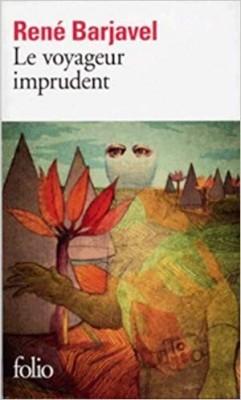 """Afficher """"Le Voyageur imprudent"""""""