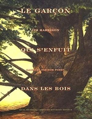 """Afficher """"Le garçon qui s'enfuit dans les bois"""""""